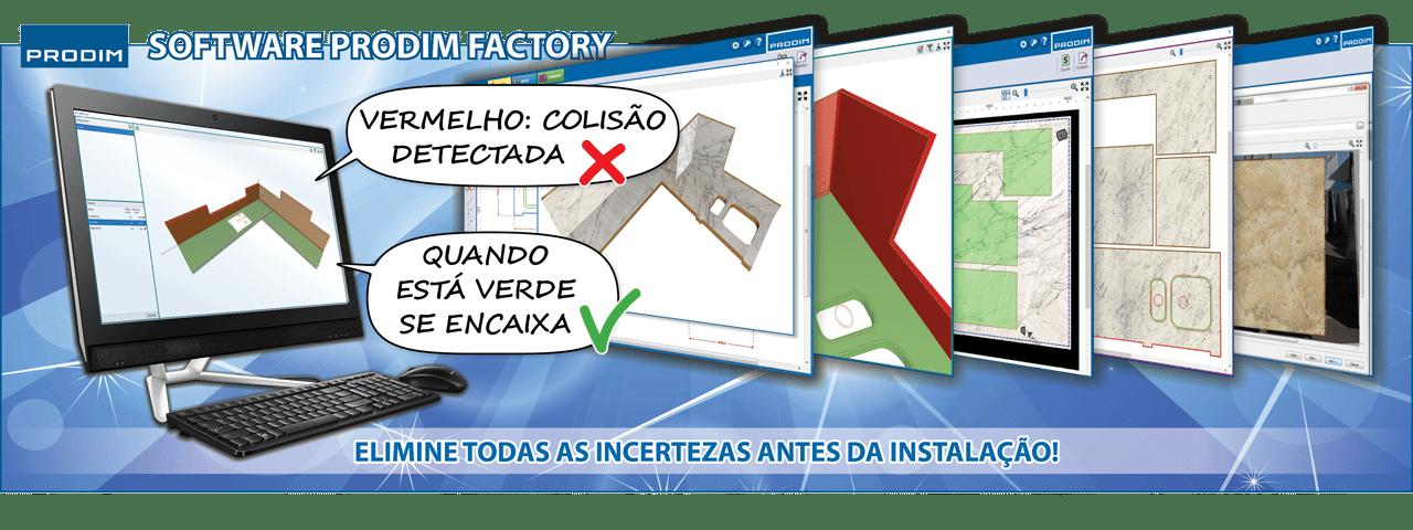 Slider - Software Prodim Factory - Elimine todas as incertezas antes da instalação